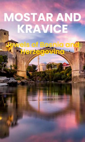 Mostar and Kravice tour from Omiš