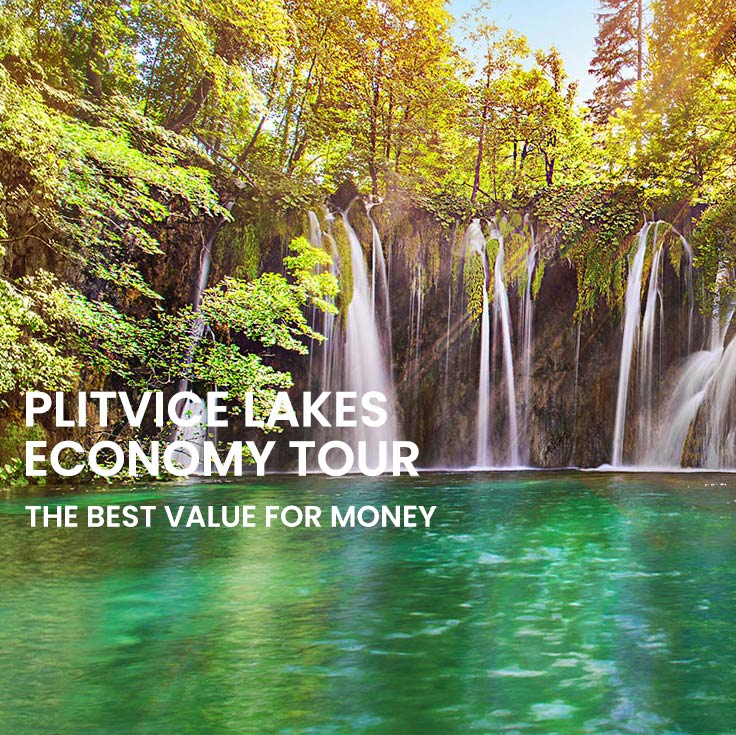 Plitvice economy tour from Omiš